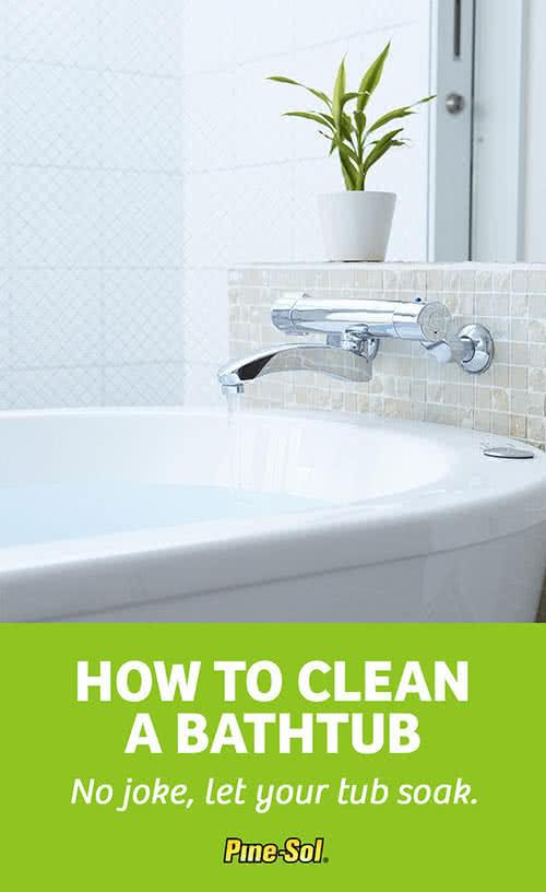 How To Clean A Bathtub Pine Sol