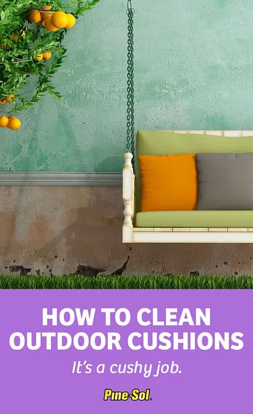 How To Clean Outdoor Cushions Pine Sol