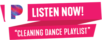 Listen now: Cleaning Dance Playlist.